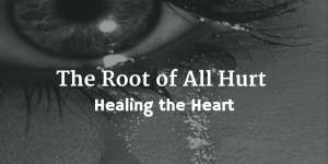 The Root of All Hurt