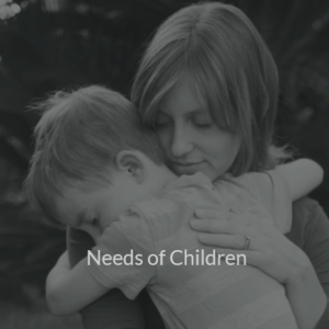 Needs of Children