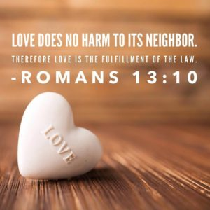 Love Does No Wrong To Its Neighbor